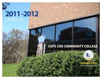 2011-2012 Catalog Cape Cod Community College