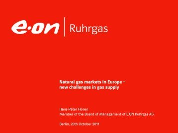 Natural gas markets in Europe - Arab-German Energy Forum Ghorfa ...