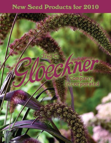 New Seed Products for 2010 - Fred C. Gloeckner & Company Inc.