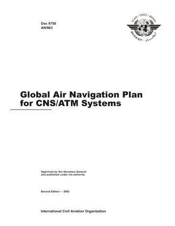 Doc 9750 - Global Air Navigation Plan for CNS/ATM Sytems - ICAO