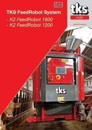 TKS FeedRobot System - K2 FeedRobot 1600 - K2 ... - TKS AS