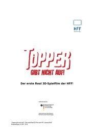 Der erste Real 3D-Spielfilm der HFF! - Topper gibt nicht auf