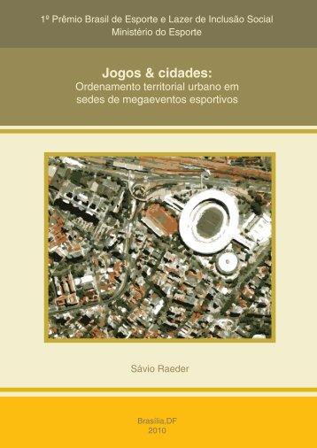 Jogos & cidades: - Ministério do Esporte