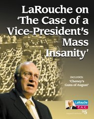 LaRouche on 'The Case of a Vice-President's Mass Insanity ...