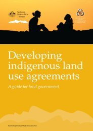 Developing indigenous land use agreements - National Native Title ...