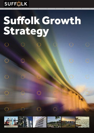 14309 Suffolk Growth Strategy Booklet:ART - Suffolk County Council