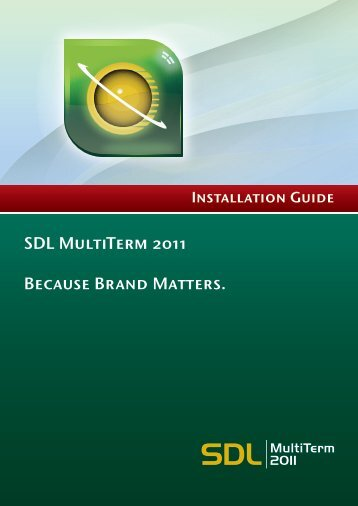 SDL MultiTerm 2011 Installation Guide - Online Product Help