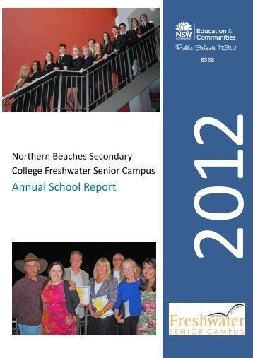 Download 2012 Annual School Report - Freshwater Senior Campus