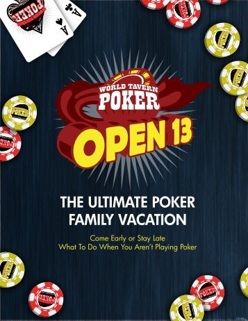 THE ULTIMATE POKER FAMILY VACATION - World Tavern Poker