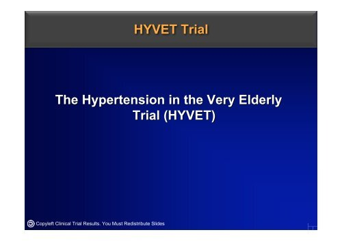 HYVET Trial The Hypertension in the Very Elderly Trial (HYVET)