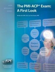 The PMI-ACP® Exam: A First Look - Aspe-sdlc.com