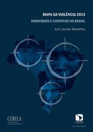 MAPA DA VIOLÊNCIA 2013 | Homicídios e Juventude no - Cebela