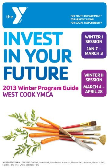 2013 Winter Program Guide WEST COOK YMCA
