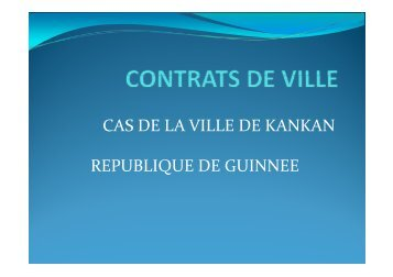 Présentation Contrat de ville Kankan (GUINEE)