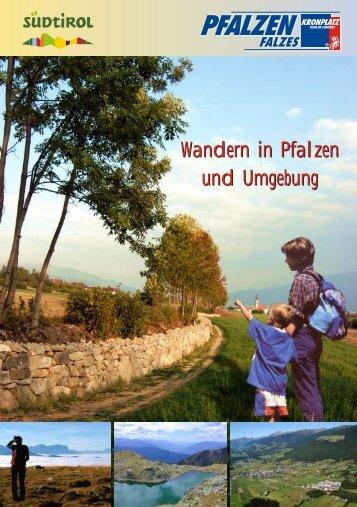 Wandern in Pfalzen und Umgebung Wandern in Pfalzen