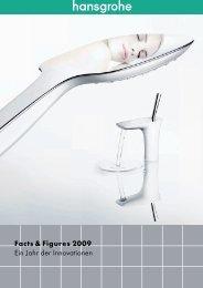 Facts & Figures 2009 Ein Jahr der Innovationen - Hansgrohe