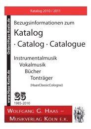 Katalog - Wolfgang G. Haas. - Musikverlag Köln ek