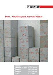 Beton - Herstellung nach den neuen Normen - SCHWENK Zement KG