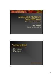 Anesteesia ja intensiivravi j Eestis 2006.aastal Aruande esitasid