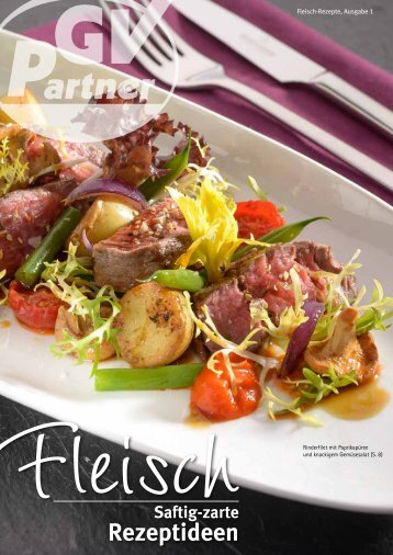 Fleisch-Rezepte 2013 - CHEFS CULINAR