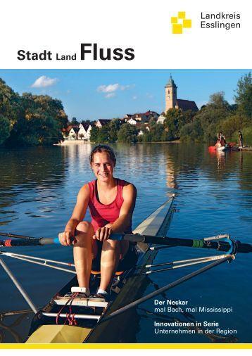 Stadt Land Fluss Der Neckar - Landkreis Esslingen