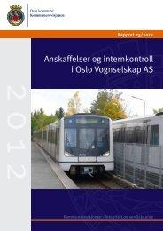 Rapport 23/2012 Anskaffelser og internkontroll i Oslo Vognselskap AS