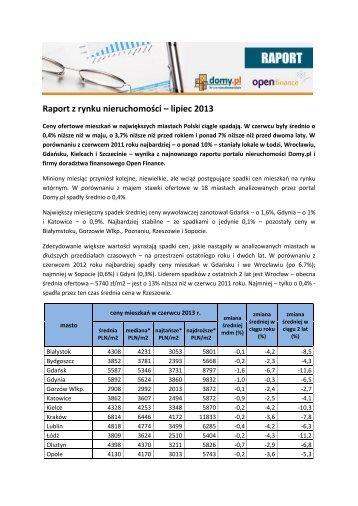 Raport z rynku nieruchomości – lipiec 2013 - Open Finance