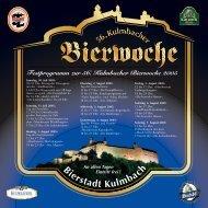 Festprogramm zur 56. Kulmbacher Bierwoche ... - Kulmbacher Land
