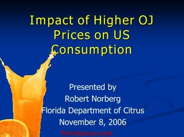 Impact of Higher OJ Prices on US Consumption - Juice Products ...