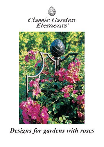 Designs for gardens with roses - Classic Garden Elements