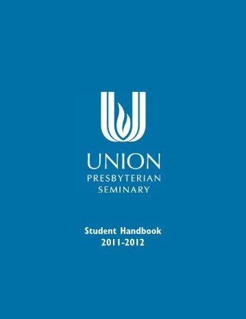 Student Handbook 2011-2012 - Union Presbyterian Seminary