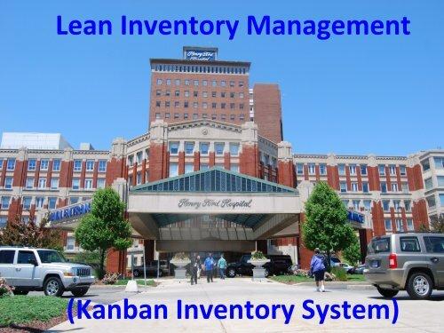 Kanban Inventory System - Henry Ford Health System