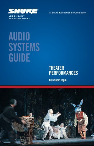 Audio Systems Guide for Theater Performances - Audiomatrix Inc.