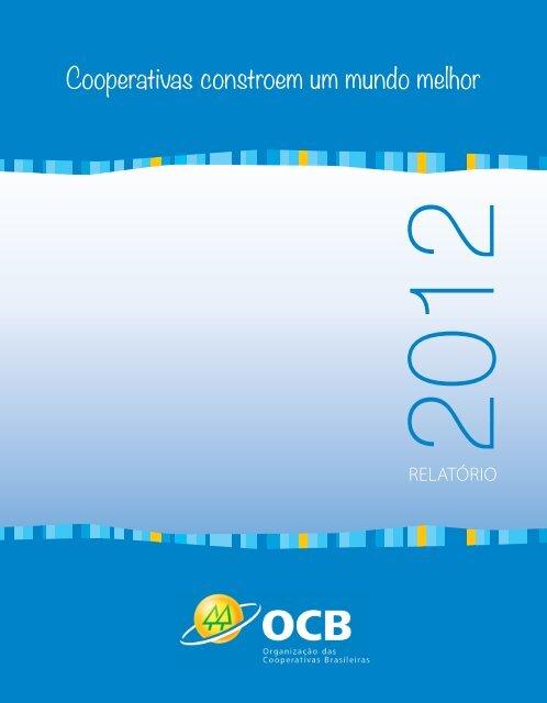 Cooperativas constroem um mundo melhor