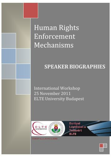 human rights mechanisms 'the enforcement mechanisms which exist for the protection of international human rights law are simply not fit for purpose' discuss the end of world war ii signalled a change in the international community's attitude towards human rights.