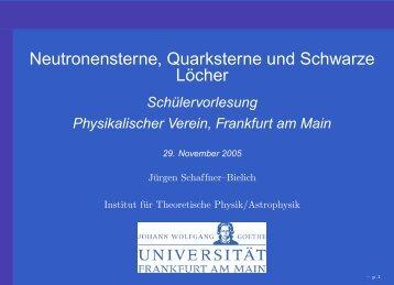 Neutronensterne, Quarksterne und Schwarze Löcher - Institut für ...