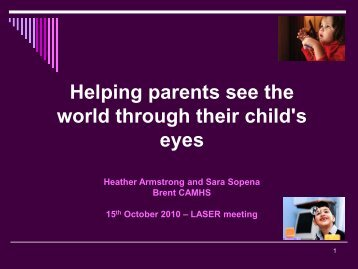 Helping parents see the world through their child's eyes