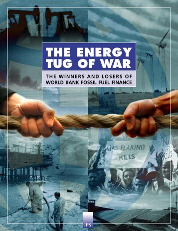 THE ENERGY TUG OF WAR - Institute for Policy Studies