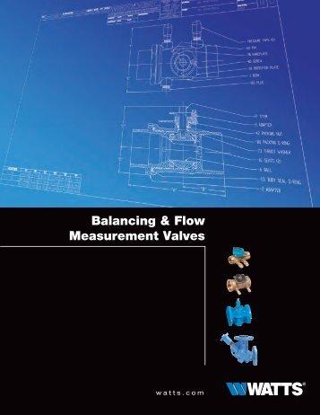 Balancing & Flow Measurement Valves - Watts Water Technologies ...
