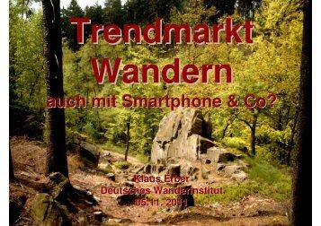 Trendmarkt Wandern - Smartpone_051111 - Tausend Seen Forum