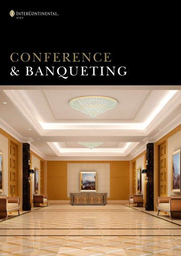 CONFERENCE & BANQUETING - InterContinental Kiew