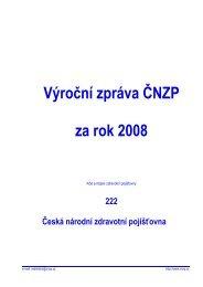 Výroční zpráva ČNZP za rok 2008 - Česká průmyslová zdravotní ...