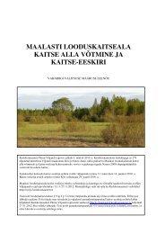 maalasti looduskaitseala kaitse alla võtmine ja ... - Keskkonnaamet