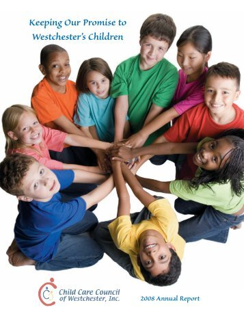 CCC Annual inside copy - Child Care Council of Westchester, Inc.