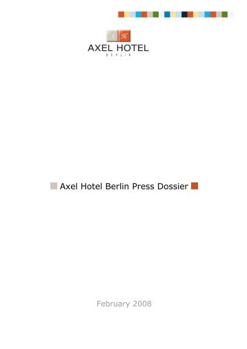 Axel Hotel Berlin Press Dossier