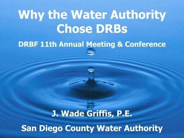 Why the Water Authority Chose DRBs - Dispute Resolution Board ...