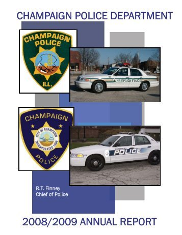 champaign police department 2008/2009 annual report - City of ...
