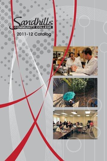 General Catalog 2011-2012 - Sandhills Community College
