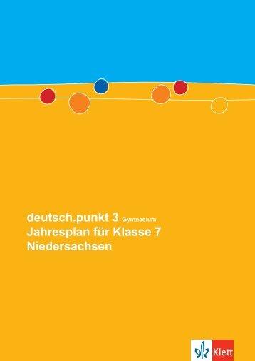 deutsch.punkt 3 Gymnasium Jahresplan für Klasse 7 Niedersachsen