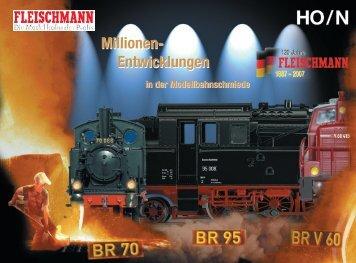 Millionen- Entwicklungen Millionen- Entwicklungen - Fleischmann-HO